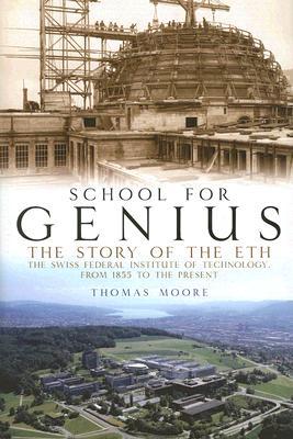 School for Genius By Moore, Thomas